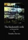 The blacksmith's wife - Sandra Davies