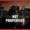 Hot Properties - Rafael Yglesias, Ray Chase