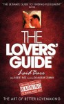 The Lovers' Guide - Laid Bare: The Art of Better Lovemaking - Robert Page, Andrew Stanway