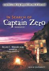 In Search of Captain Zero: A Surfer's Road Trip Beyond the End of the Road - Allan C. Weisbecker, Joe Barrett