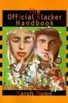Official Slacker Handbook - Sarah Dunn