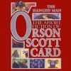 The Hanged Man: Tales of Dread: Book One of Maps in a Mirror - Inc. Blackstone Audio, Inc., David Birney, Don Leslie, Orson Scott Card, Scott Brick