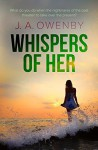 Whispers of Her - Andrew Brown, J. A. Owenby, Molly McCowan