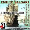 Le Novelle Marinaresche, Vol. 3: Il Passaggio della Linea [The Seafaring Novels, Vol 3: Crossing the Line] - Emilio Salgari, Anna Paola Carrino, e-Soft s.r.l.
