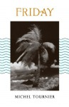 Friday, or, The Other Island - Michel Tournier, Norman Denny