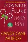 Candy Cane Murder - Joanne Fluke, Leslie Meier, Laura Levine