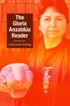 The Gloria Anzaldúa Reader - Gloria E. Anzaldúa, Ann LouiseKeating, Gloria E. Anzaldúa, AnaLouise Louise Keating