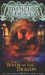 The Whim of the Dragon - Pamela Dean