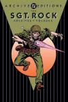 The Sgt. Rock Archives, Vol. 2 - Robert Kanigher, Joe Kubert, Russ Heath, Irv Novick