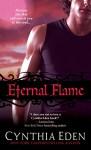 Eternal Flame (Night Watch Book 3) - Cynthia Eden