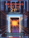 Readings For The 21st Century: Tomorrow's Issues For Today's Students - William Vesterman, Josh Ozersky