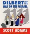 Dilbert and the Way of the Weasel CD: Dilbert and the Way of the Weasel CD - Scott Adams