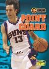 Point Guard - Jason Glaser