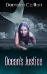 Ocean's Justice (Turbulence and Triumph Book 1) - Demelza Carlton