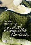 Lord Stonevilles Geheimnis - Sabrina Jeffries, Antje Görnig