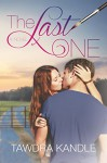 The Last One (The One Trilogy Book 1) - Tawdra Kandle