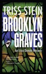 Brooklyn Graves (Erica Donato Mysteries) - Triss Stein