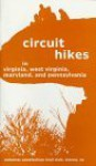 Circuit Hikes: In Virginia, West Virginia, Maryland, and Pennsylvania - Jean Golightly