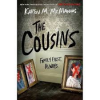 The Cousins - Karen M. McManus