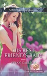 His Best Friend's Baby (Midwives On-Call) - Susan Carlisle