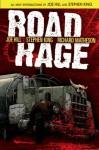 Road Rage - Stephen King, Richard Matheson, Raffa Garres, Nelson Daniel, Joe Hill, Chris Ryall
