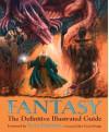 Fantasy : the definitive illustrated guide - David Pringle