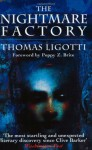 The Nightmare Factory - Thomas Ligotti, Poppy Z. Brite