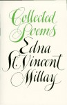 Collected Poems - Edna St. Vincent Millay, Norma Millay