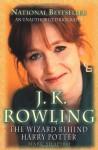 J. K. Rowling: The Wizard Behind Harry Potter - Marc Shapiro