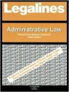 Legalines: Administrative Law: Adaptable to Tenth Edition of the Strauss Casebook - Paul Stephen Dempsey