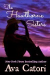 The Hawthorne Sisters - Ava Catori