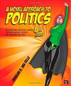 A Novel Approach to Politics; Introducing Political Science through Books, Movies, and Popular Culture - Douglas A. Van Belle