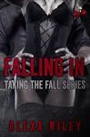 Falling In; Vol 4 (Taking the Fall) - Alexa Riley, Aquila Editing