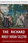 The Richard Brinsley Sheridan Collection - Richard Brinsley Sheridan