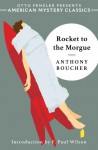 Rocket to the Morgue - Anthony Boucher