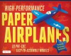High-Performance Paper Airplanes Kit: 10 Pre-cut, Easy-to-Assemble Models [Boxed Kit with Die-Cut Cards, Catapult & Full-Color Book] - Andrew Dewar