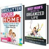Organized Mom Box Set: Declutter and Keep Your Home Organized with Our Amazing Household Hacks (Clutter Free Life) - Vanessa Riley