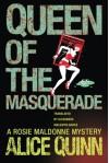 Queen of the Masquerade (Rosie Maldonne's World) - Alice Quinn, Alexandra Maldwyn-Davies