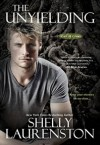 The Unyielding - Shelly Laurenston