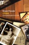I Frank: La storia della famiglia di Anne Frank (Super ET) - Mirjam Pressler, Palma Severi