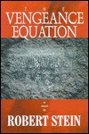 The Vengeance Equation - Robert Stein