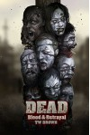 DEAD: Blood & Betrayal: Book 11 of the DEAD Series - TW Brown, Andy Butnariu