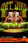 Get Jiro: Blood and Sushi - Anthony Bourdain, Joel Rose, Ale Garza
