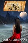 The Third Scroll - Dana Marton