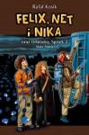 Felix, Net i Nika oraz Orbitalny Spisek 2. Mała Armia - Rafał Kosik
