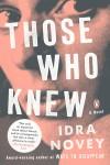 Those Who Knew - Idra Novey