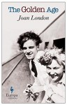 The Golden Age - Joan London