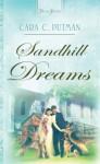 Sandhill Dreams - Cara C. Putman