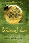 The Paradise of Glass (The Glassblower Trilogy) - Samuel Willcocks, Petra Durst-Benning