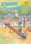 Clever Trevor (Science Solves It!) - Sarah Albee, Sarah Willson